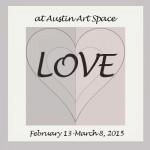 LOVE Show at Austin Art Space